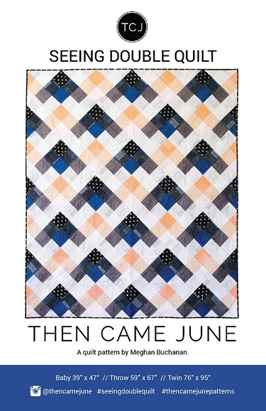 Seeing Double Quilt Pattern<br>by Then Came June
