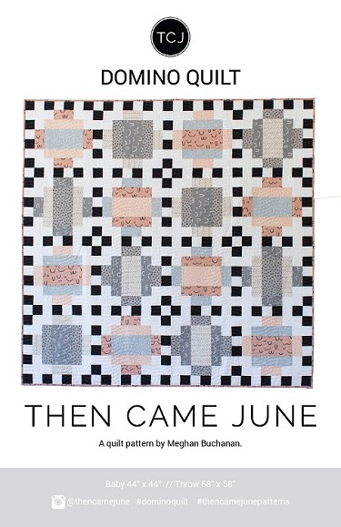 Domino Quilt Pattern<br>by Then Came June