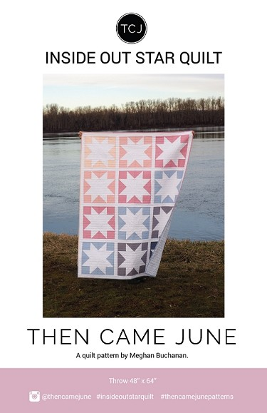 Inside Out Star Quilt Pattern<br>by Then Came June